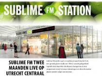 Sublime FM zendt uit vanaf Utrecht CS